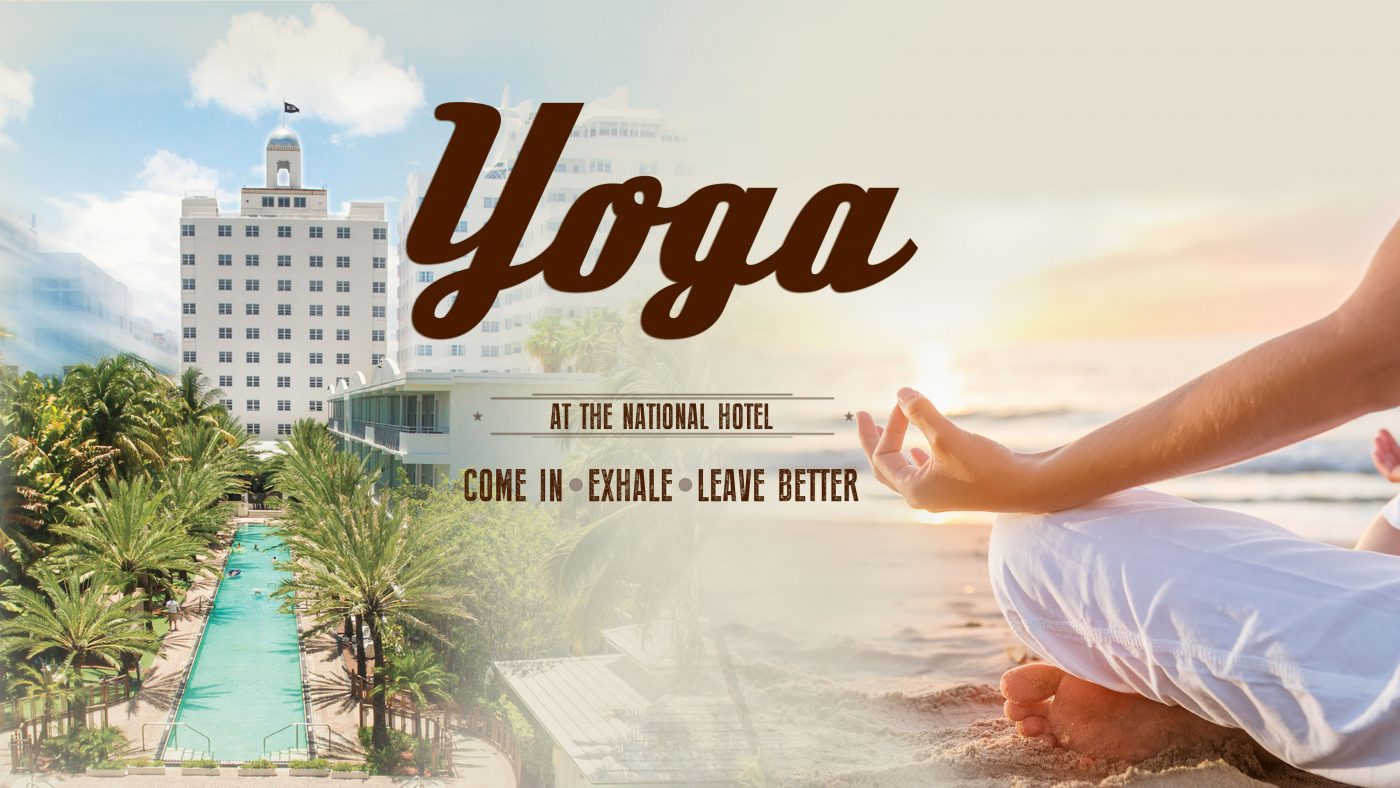 Yoga Classes at the National Hotel