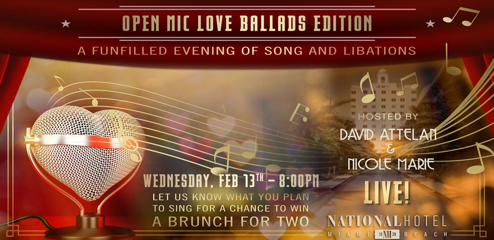 Open Mic Valentines Day National Hotel Miami Beach